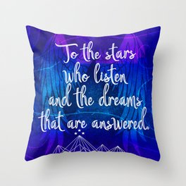 To the stars who listen - ACOMAF inspired Throw Pillow