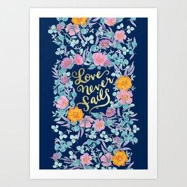 Love Never Fails -  1 Corinthians 13:8 (navy) Art Print