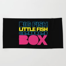 Big Fish Rave Quote Beach Towel