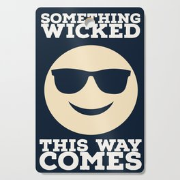 Something Wicked This Way Comes - Badass Shakespeare (Alternative) Cutting Board