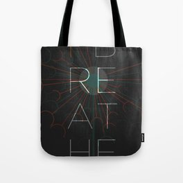 i breathe Tote Bag
