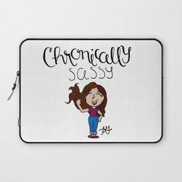 Chronically Sassy Laptop Sleeve