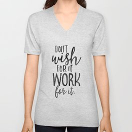 MOTIVATIONAL WALL DECOR, Don't Wish For It Work For It,Work Hard Stay Humble,Be Kinds,Office Sign,Of Unisex V-Neck