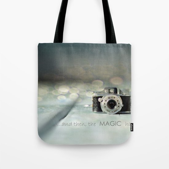...and then, the MAGIC happened... Tote Bag