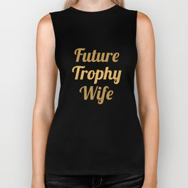 Future Trophy Wife Biker Tank