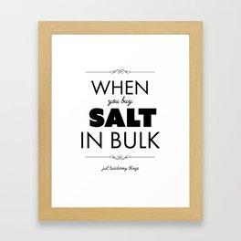 Just Taxidermy Things: Buy Salt in Bulk Framed Art Print