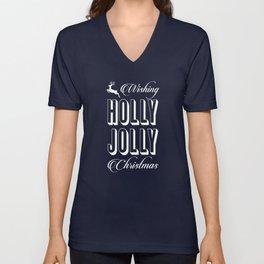 Wishing holly jolly christmas Unisex V-Neck