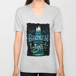 We are all broken Unisex V-Neck