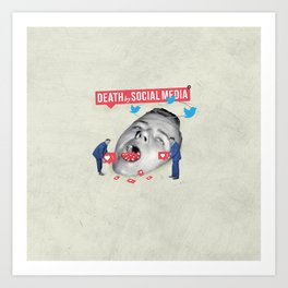 Death by Social Media Art Print