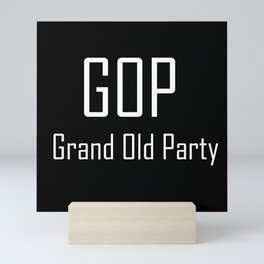 GOP Grand Old Party - Chat Shorthand - Fun Acronyms - Typography Sarcasm Mini Art Print