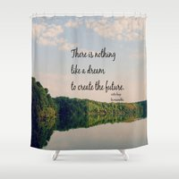 les miserables Shower Curtains featuring Dream to Create the Future Les Miserables Quote by KimberosePhotography