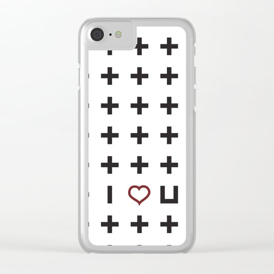 Plus i love you Clear iPhone Case