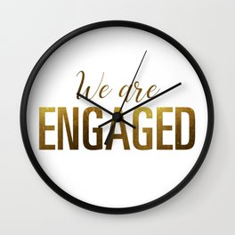 We are engaged (gold) Wall Clock