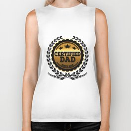 Certified Dad Since 2018 - Father's Day Biker Tank