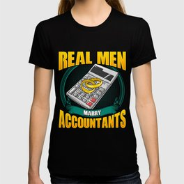 Cute Real Men Marry Accountants Funny CPA Husband T-shirt