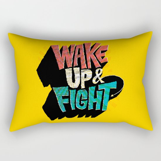 Wake Up and Fight Rectangular Pillow