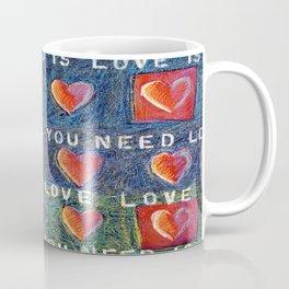 All You Need Is Love 3 Coffee Mug