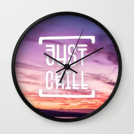 Go to the beach and... Just Chill! Wall Clock