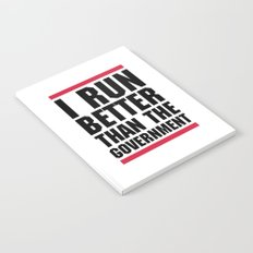 Run Better Than Government Funny Gym Quote Notebook
