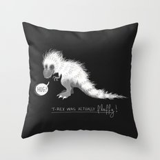 T-REX was pretty fluffy! Throw Pillow