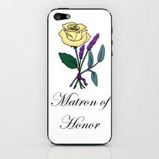 Matron of Honor iPhone & iPod Skin