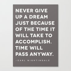 Never give up a dream Canvas Print
