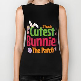 I Teach Cutest Bunnies Easter Teacher Gift Biker Tank