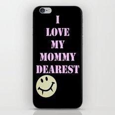 Mommy Dearest iPhone & iPod Skin