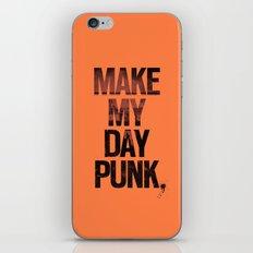 Make my day punk iPhone Skin