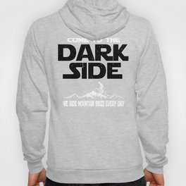 Mountain Biking Dark Side Funny Gift Hoody