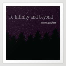 To Infinity and Beyond Art Print