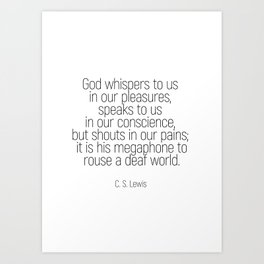 God whispers #quotes #cslewis #minimalism Art Print