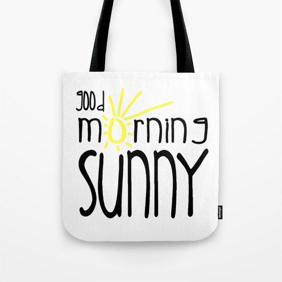 Good Morning Sunny Tote Bag
