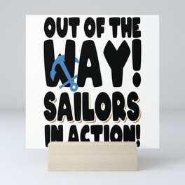 Out Of The Way Sailors In Action With Anchor Mini Art Print