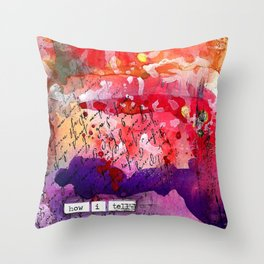 """Bright and Colorful Mixed Media """"How I Tell"""" piece with Reds, Oranges, Pinks Purples Throw Pillow"""