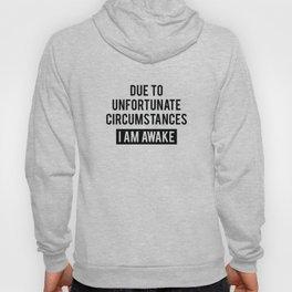 I Am Awake Hoody