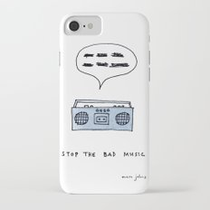 Stop the bad music Slim Case iPhone 7