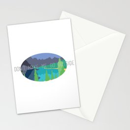 Don't Make Me Go Outside Stationery Cards