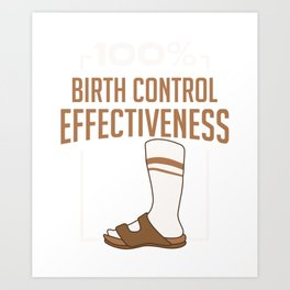 British Summer Mode Funny Birth Control Effectiveness Art Print