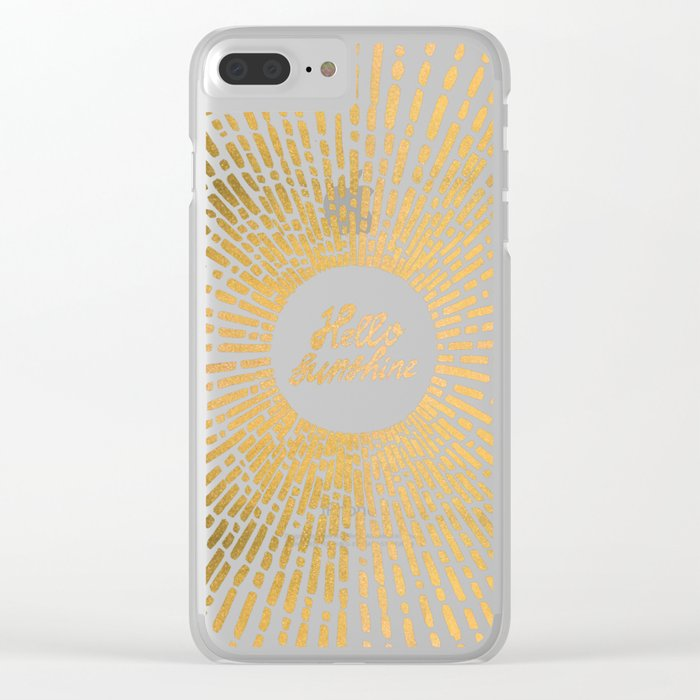 Hello Sunshine Gold Clear iPhone Case