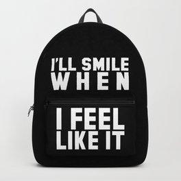 I'LL SMILE WHEN I FEEL LIKE IT (Black & White) Backpack