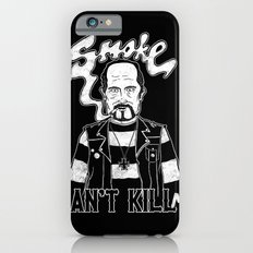 Smoke Can't Kill Me Slim Case iPhone 6s