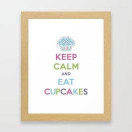 Keep Calm and Eat Cupcakes Framed Art Print