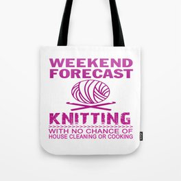 WEEKEND FORECAST KNITTING Tote Bag