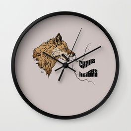 chaos reigns Wall Clock