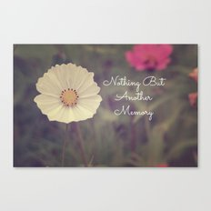 Nothing But Another Memory Canvas Print