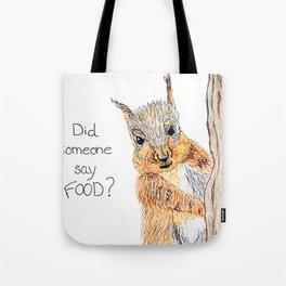 Did someone say food? Tote Bag