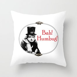 Bah! Humbug! Throw Pillow