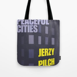 A Thousand Peaceful Cities Tote Bag