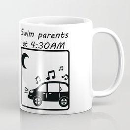 Swim Parents at 4:30AM WHITE/BLACK Coffee Mug